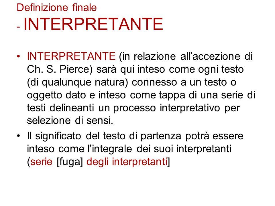 Definizione finale - INTERPRETANTE