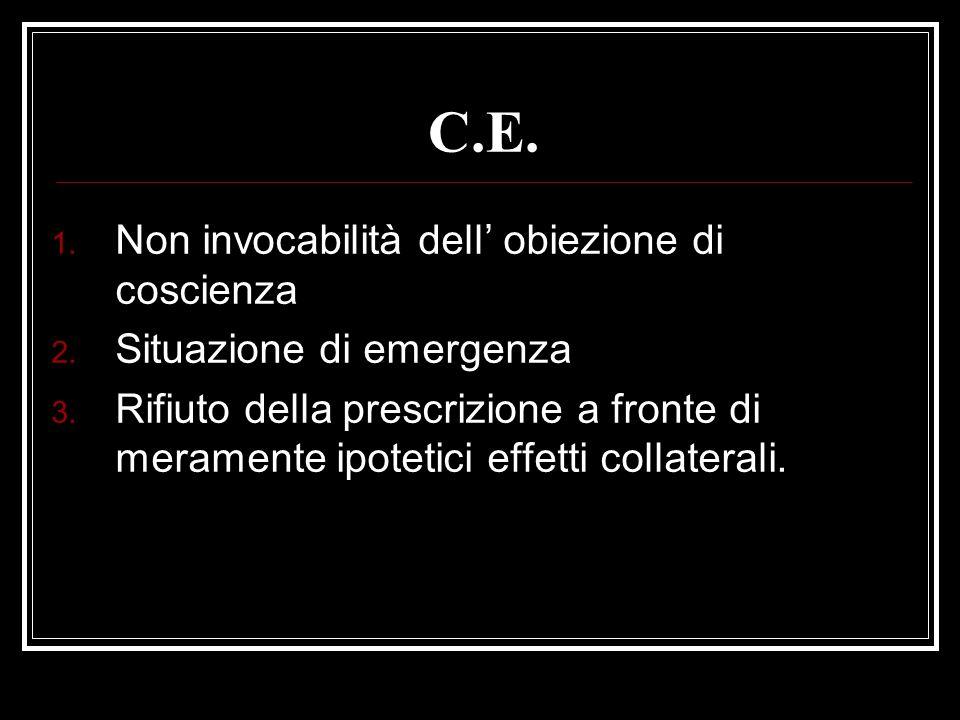 C.E. Non invocabilità dell' obiezione di coscienza