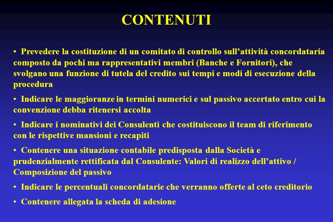 CONTENUTI Prevedere la costituzione di un comitato di controllo sull'attività concordataria.