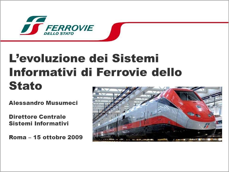 L'evoluzione dei Sistemi Informativi di Ferrovie dello Stato Alessandro Musumeci