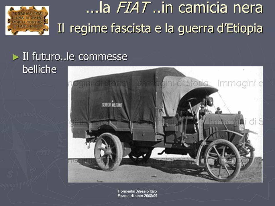 ...la FIAT ..in camicia nera Il regime fascista e la guerra d'Etiopia