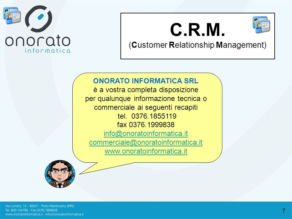 C.R.M. (Customer Relationship Management)