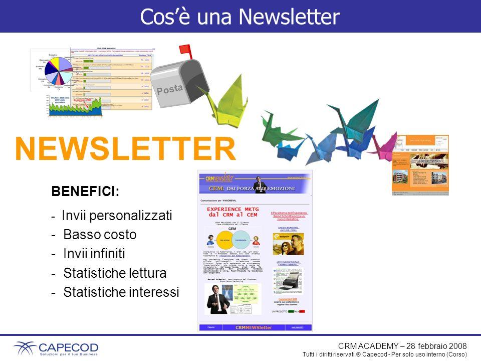 NEWSLETTER Cos'è una Newsletter BENEFICI: Basso costo Invii infiniti