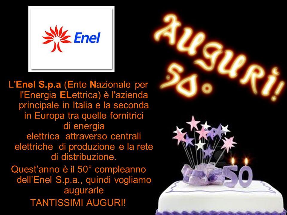 L Enel S.p.a (Ente Nazionale per l Energia ELettrica) è l azienda principale in Italia e la seconda in Europa tra quelle fornitrici di energia elettrica attraverso centrali elettriche di produzione e la rete di distribuzione.