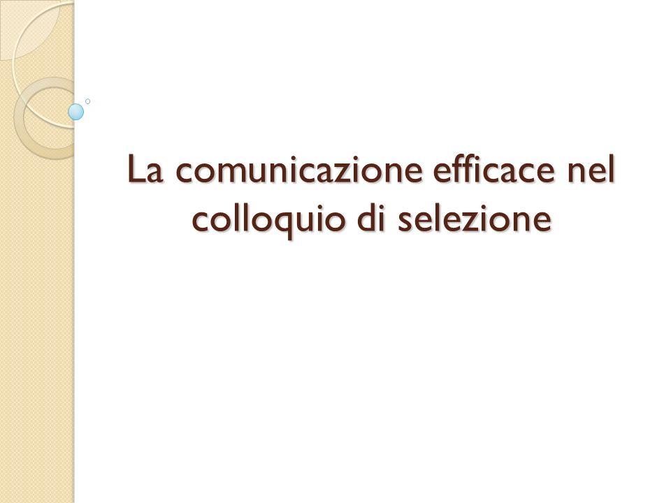 La comunicazione efficace nel colloquio di selezione