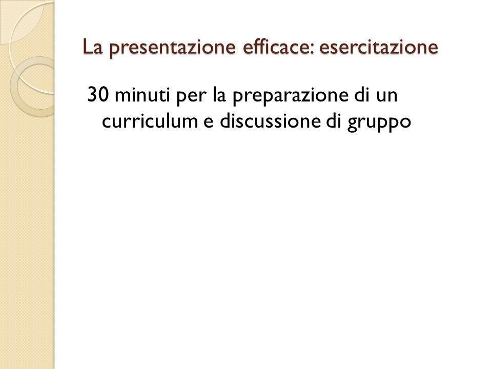 La presentazione efficace: esercitazione