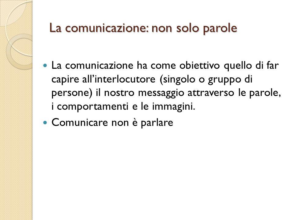 La comunicazione: non solo parole