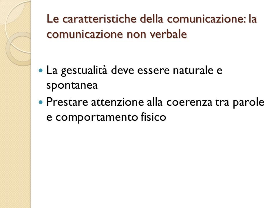 Le caratteristiche della comunicazione: la comunicazione non verbale