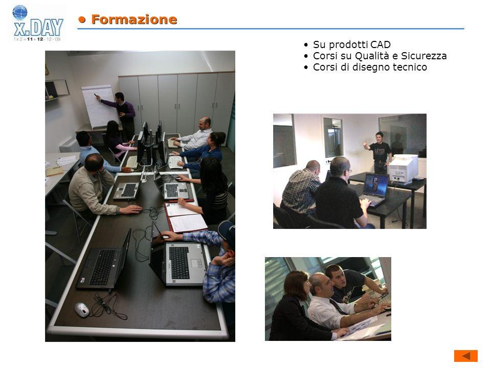• Formazione Su prodotti CAD Corsi su Qualità e Sicurezza Corsi di disegno tecnico