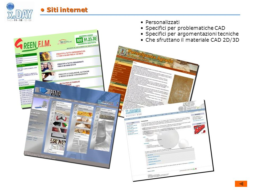 • Siti internet Personalizzati. Specifici per problematiche CAD. Specifici per argomentazioni tecniche.