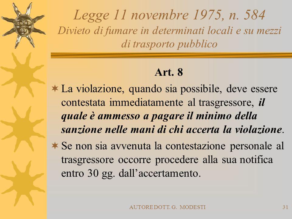 Legge 11 novembre 1975, n. 584 Divieto di fumare in determinati locali e su mezzi di trasporto pubblico