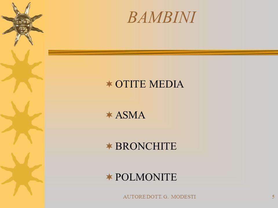 BAMBINI OTITE MEDIA ASMA BRONCHITE POLMONITE AUTORE DOTT. G. MODESTI