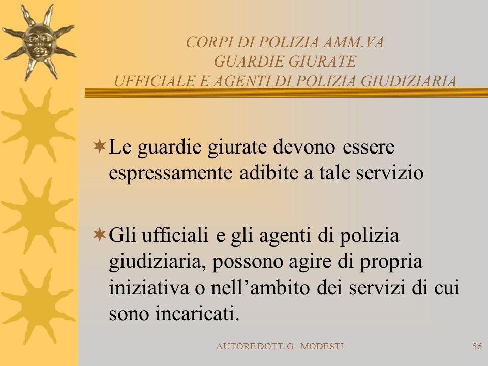 Le guardie giurate devono essere espressamente adibite a tale servizio