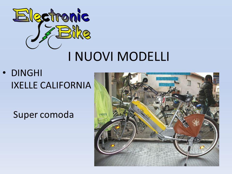 I NUOVI MODELLI DINGHI IXELLE CALIFORNIA Super comoda