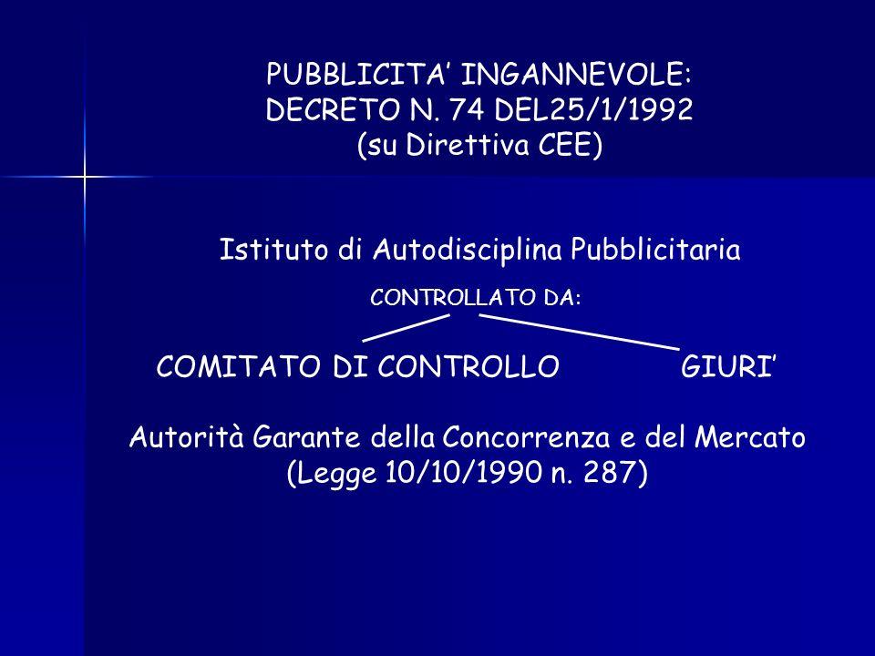 PUBBLICITA' INGANNEVOLE: DECRETO N. 74 DEL25/1/1992 (su Direttiva CEE)