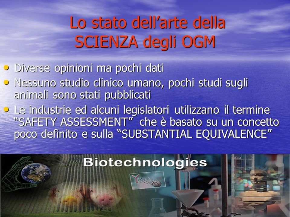 Lo stato dell'arte della SCIENZA degli OGM