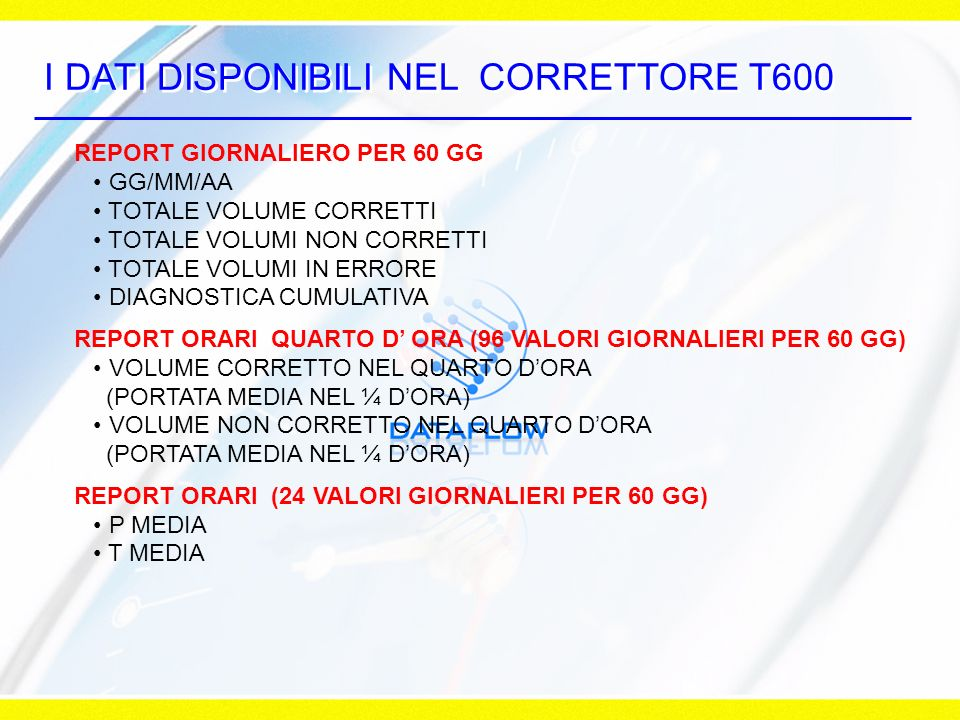 I DATI DISPONIBILI NEL CORRETTORE T600