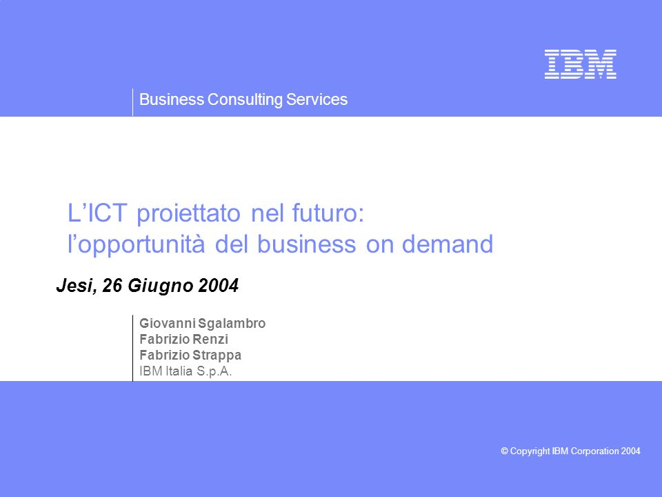 L'ICT proiettato nel futuro: l'opportunità del business on demand