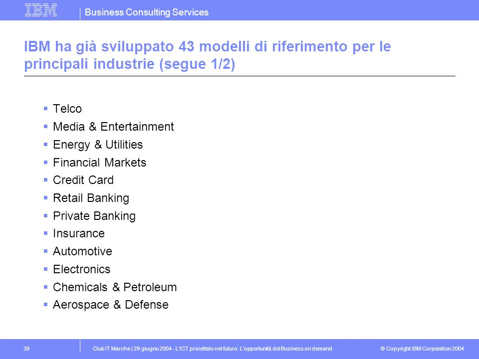 IBM ha già sviluppato 43 modelli di riferimento per le principali industrie (segue 1/2)