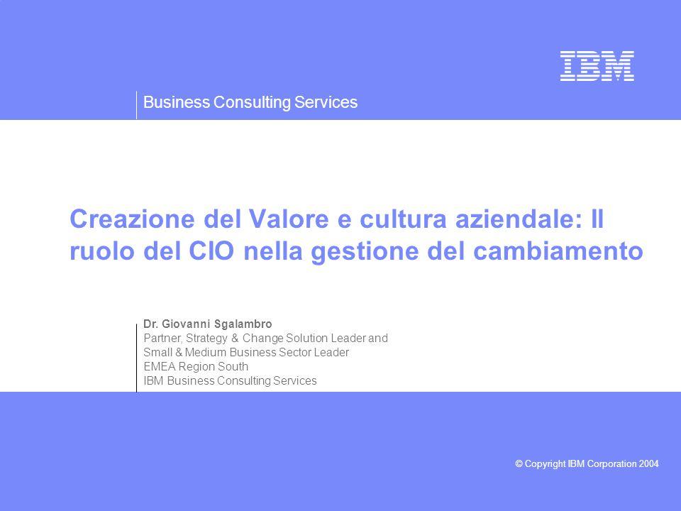 Creazione del Valore e cultura aziendale: Il ruolo del CIO nella gestione del cambiamento