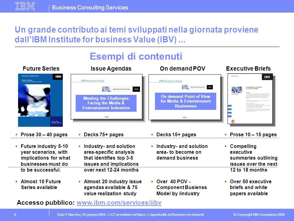 Un grande contributo ai temi sviluppati nella giornata proviene dall'IBM Institute for business Value (IBV) ...