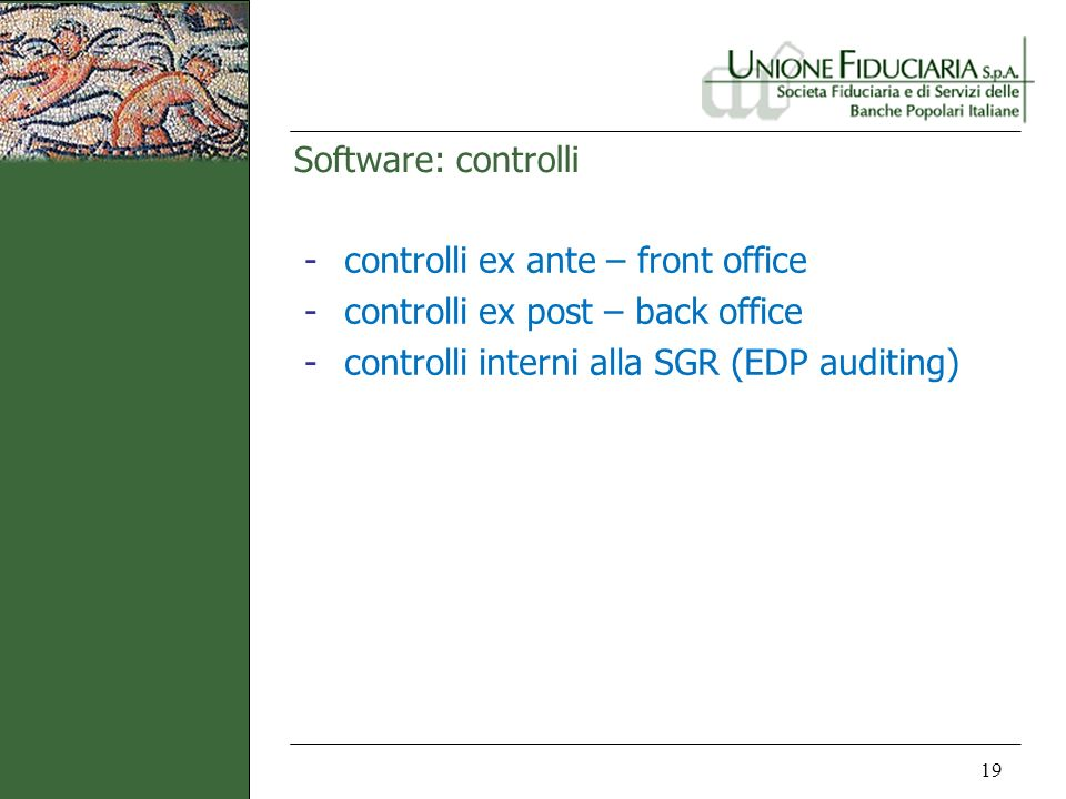 Software: controlli controlli ex ante – front office.
