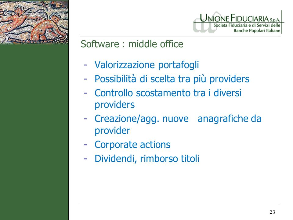 Software : middle office