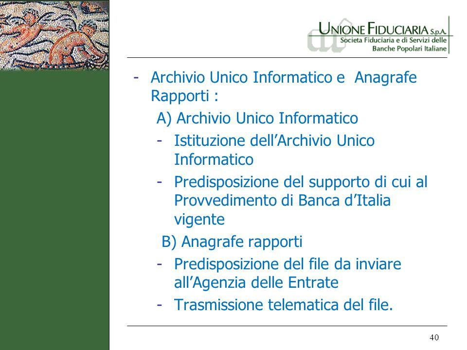 Archivio Unico Informatico e Anagrafe Rapporti :