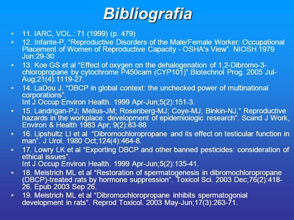 Bibliografia 11. IARC, VOL.: 71 (1999) (p. 479)