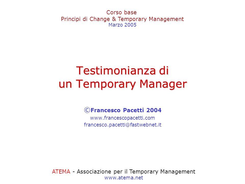 Testimonianza di un Temporary Manager