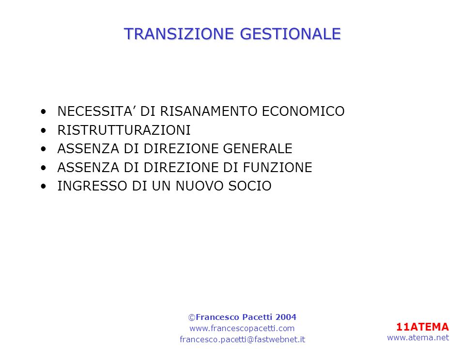 TRANSIZIONE GESTIONALE