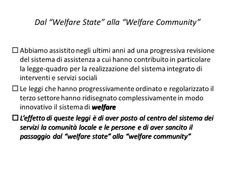 Dal Welfare State alla Welfare Community