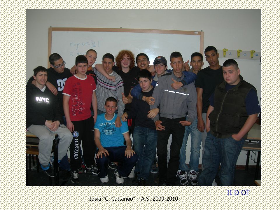 II D OT Ipsia C. Cattaneo – A.S. 2009-2010