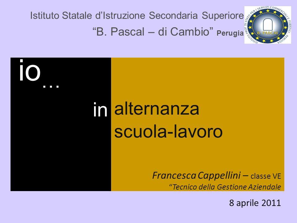 alternanza scuola-lavoro in io… B. Pascal – di Cambio Perugia