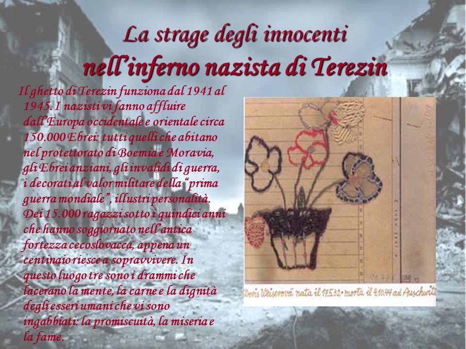 La strage degli innocenti nell'inferno nazista di Terezin
