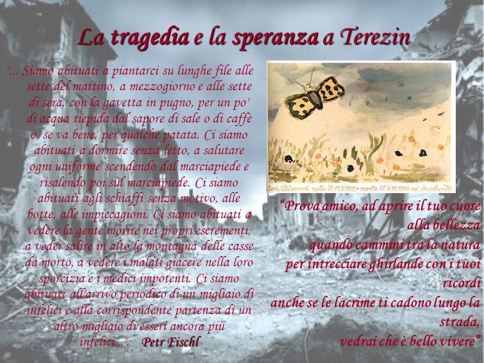 La tragedia e la speranza a Terezin