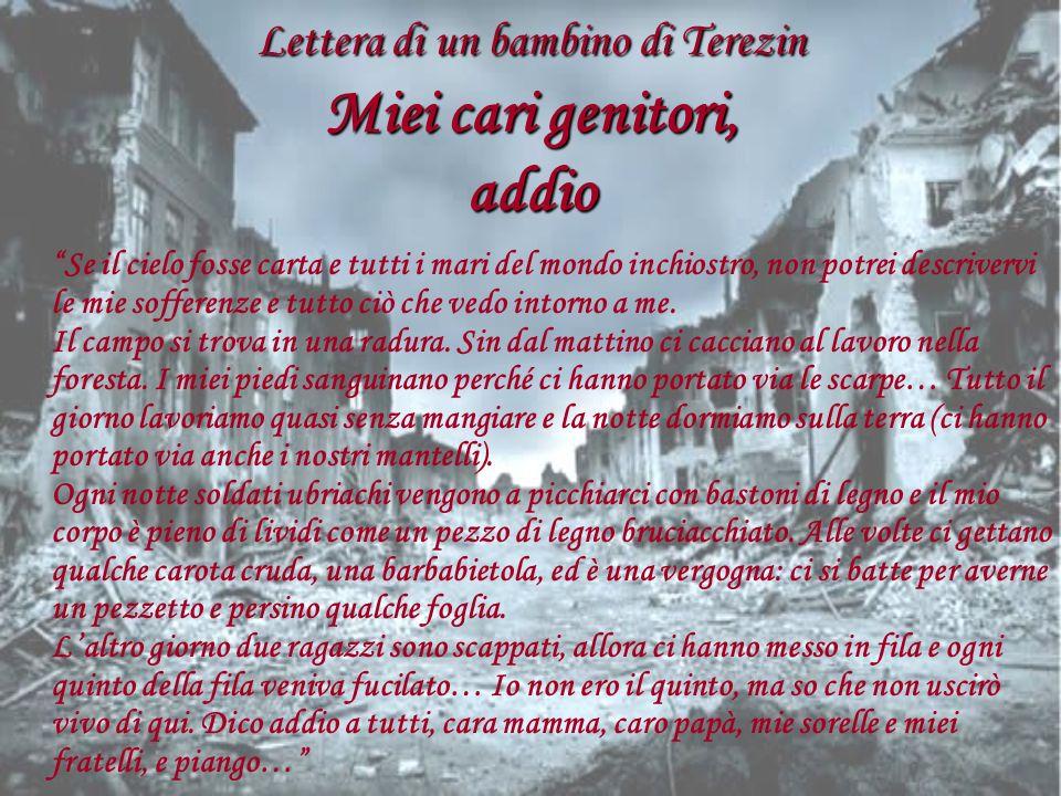 Lettera di un bambino di Terezin Miei cari genitori, addio