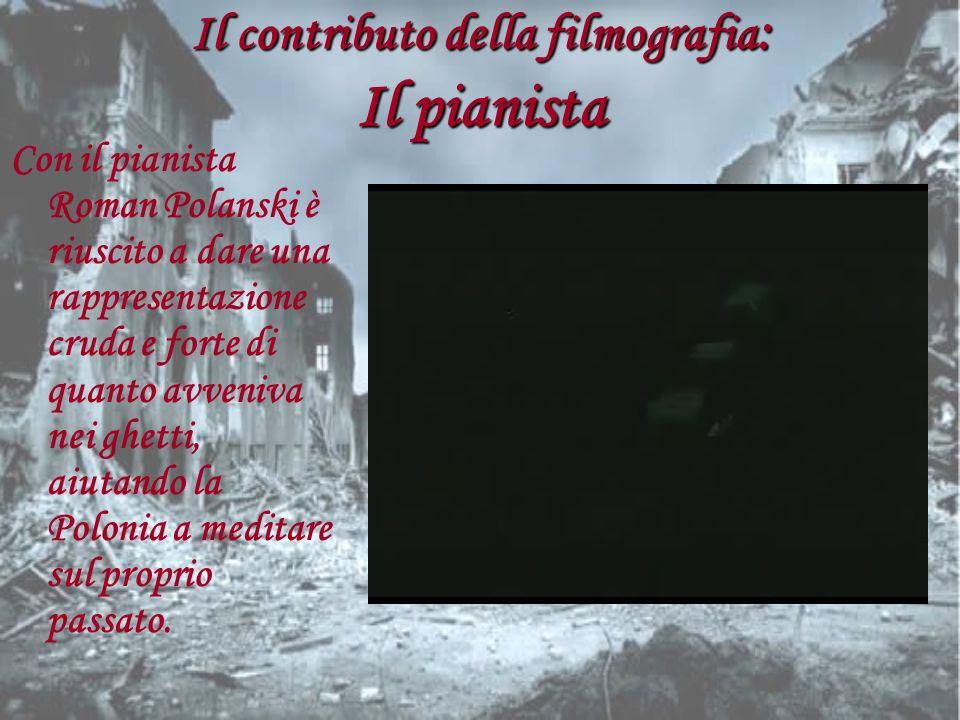 Il contributo della filmografia: Il pianista