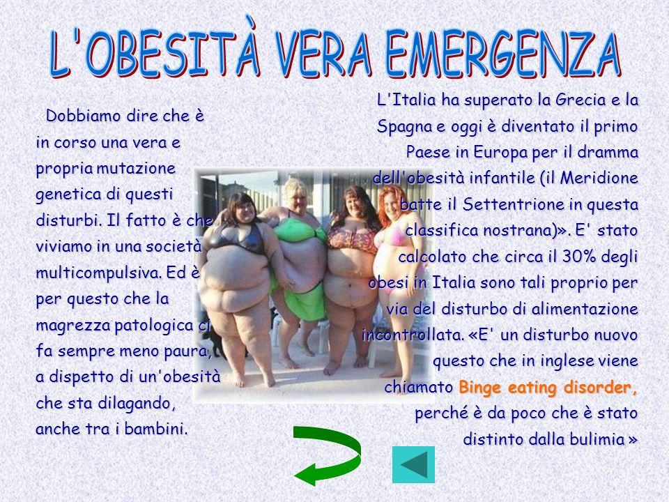 L OBESITÀ VERA EMERGENZA