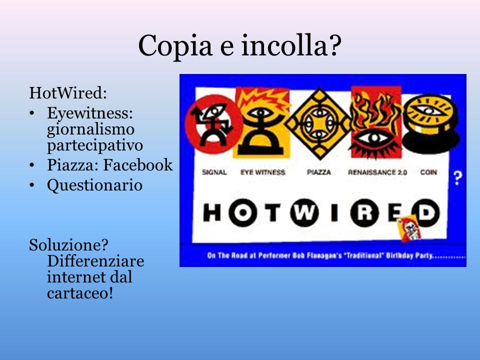 Copia e incolla HotWired: Eyewitness: giornalismo partecipativo