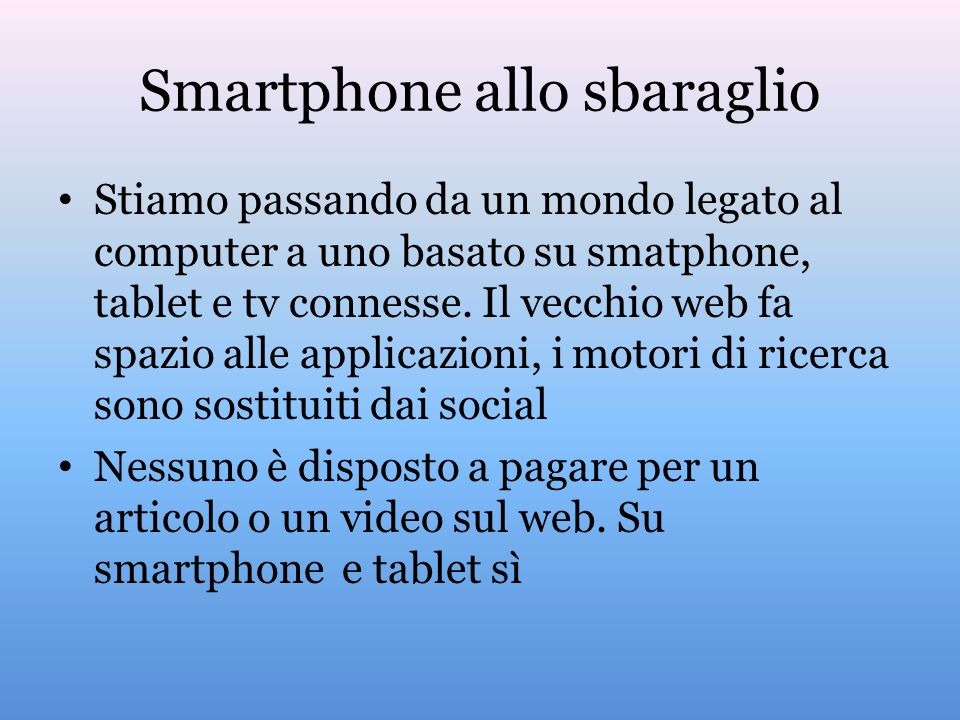 Smartphone allo sbaraglio