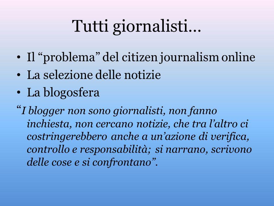 Tutti giornalisti… Il problema del citizen journalism online