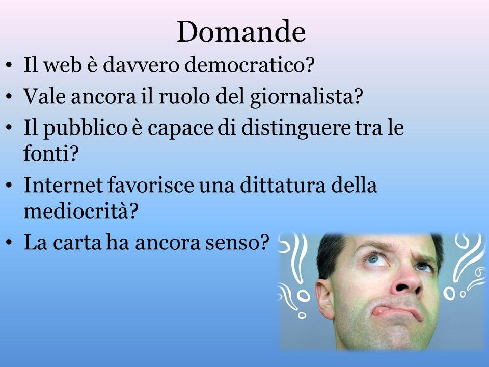 Domande Il web è davvero democratico