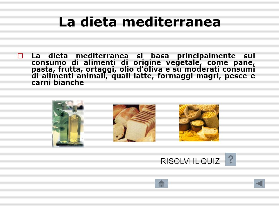 La dieta mediterranea RISOLVI IL QUIZ