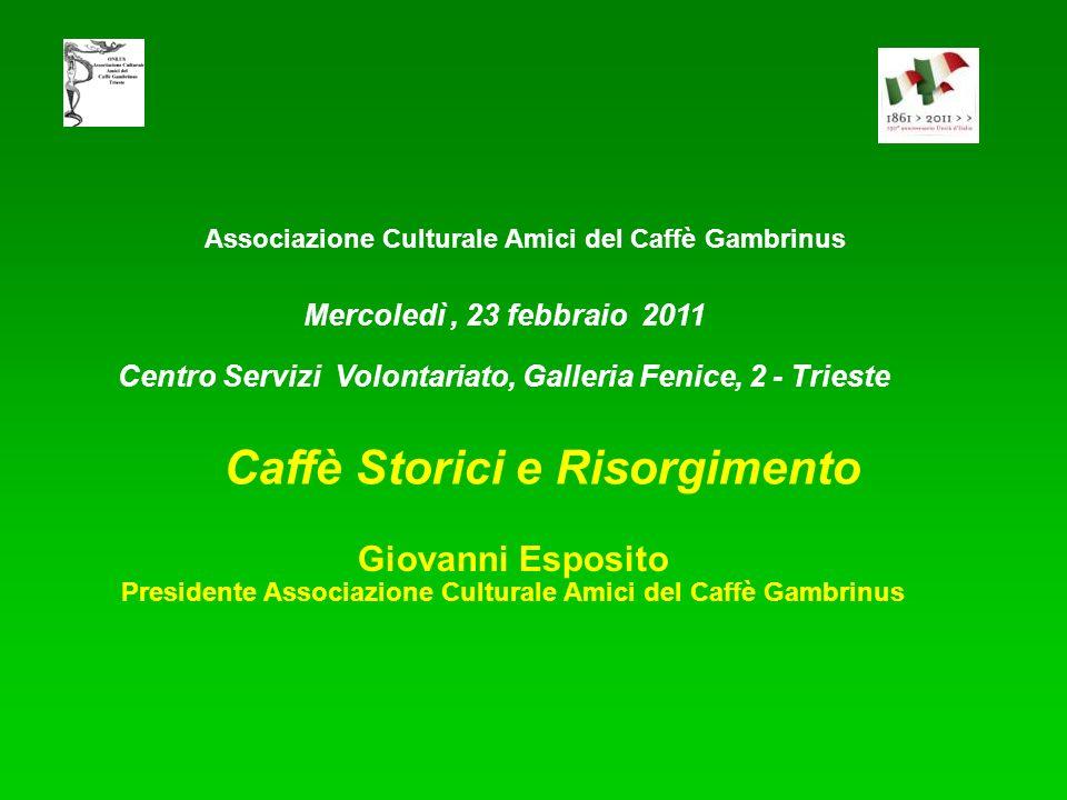 Caffè Storici e Risorgimento