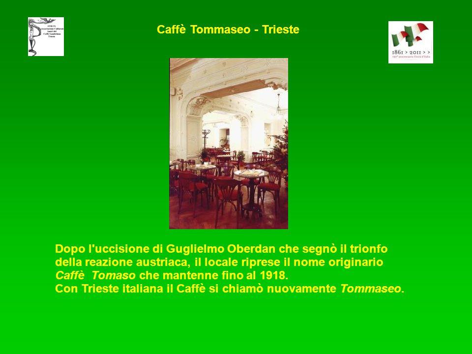 Caffè Tommaseo - Trieste