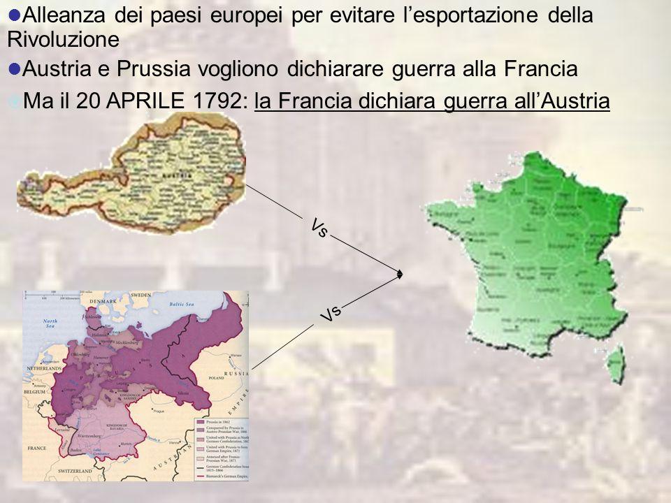 Austria e Prussia vogliono dichiarare guerra alla Francia