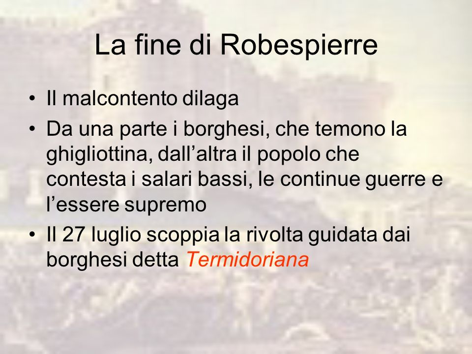 La fine di Robespierre Il malcontento dilaga