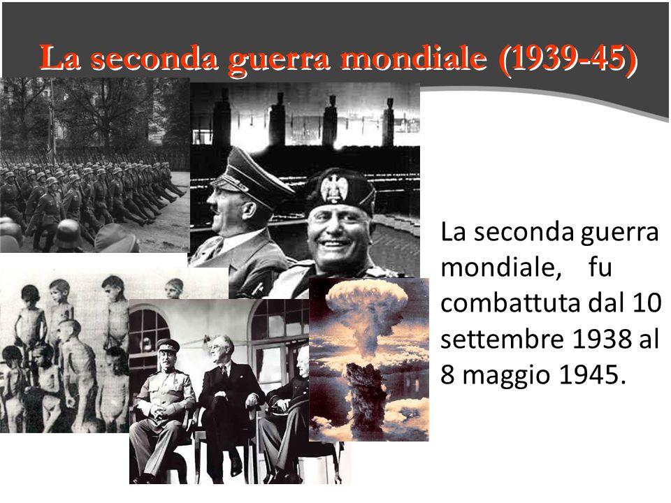La seconda guerra mondiale (1939-45)