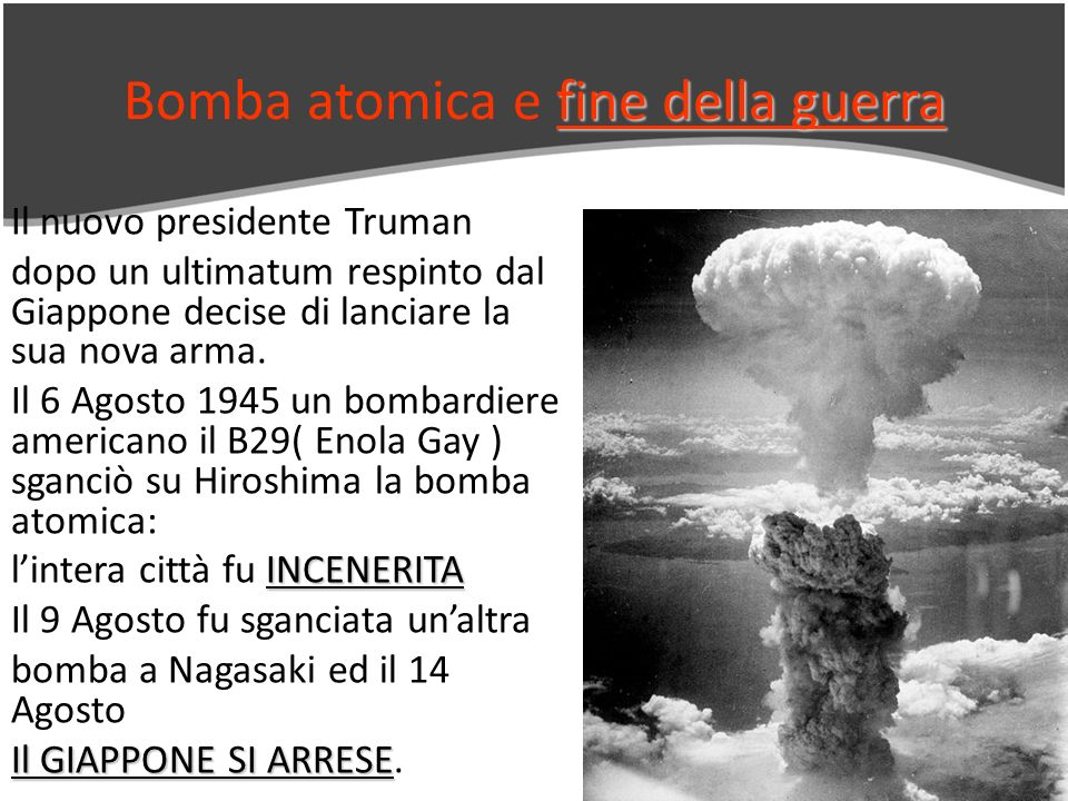 Bomba atomica e fine della guerra